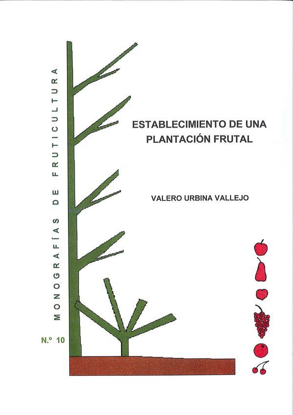 N.º 10. Establecimiento de una plantación frutal