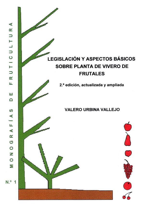 N.º 1. Legislación y aspectos básicos sobre planta de vivero de frutales