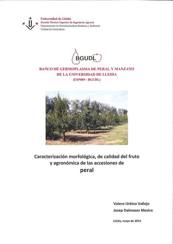 Banco de germoplasma de peral y manzano de la Universidad de Lleida. Caracterización morfológica, de calidad del fruto y agronómica de las accesiones de peral
