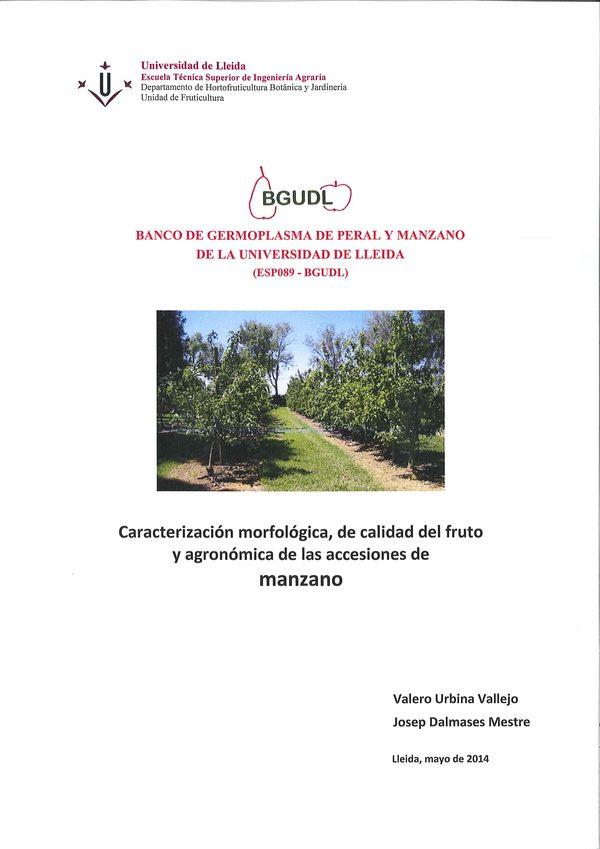 Banco de germoplasma de peral y manzano de la Universidad de Lleida. Caracterización morfológica, de calidad del fruto y agronómica de las accesiones de manzano