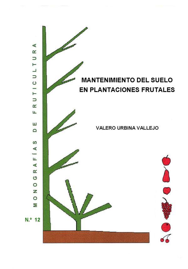 N.º 12. Mantenimiento del suelo en plantaciones frutales