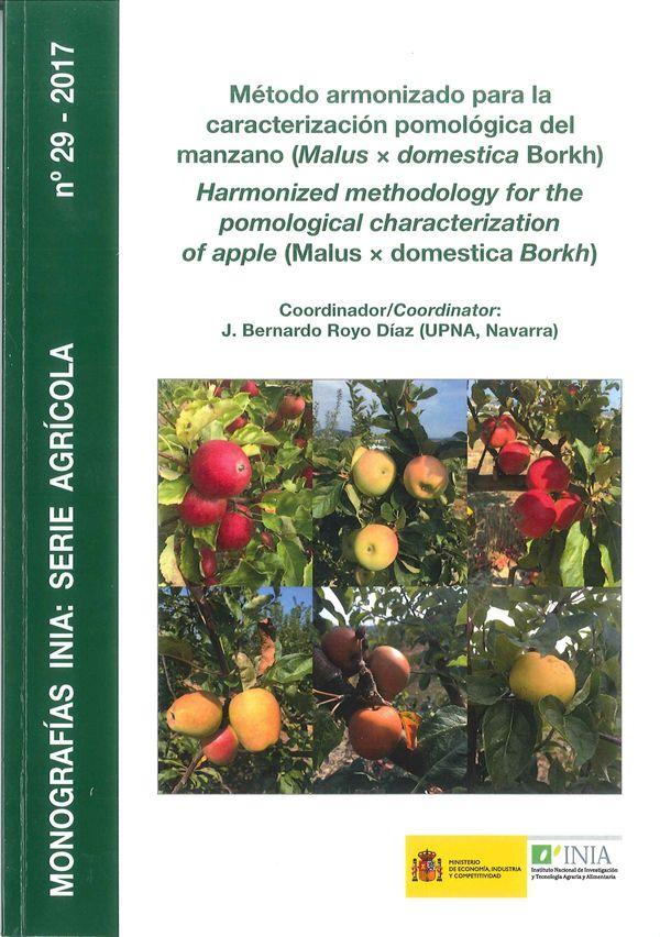 Método armonizado para la caracterización pomológica del manzano (Malus × domestica Borkh) Harmonized methodology for the pomological characterization of apple (Malus × domestica Borkh)