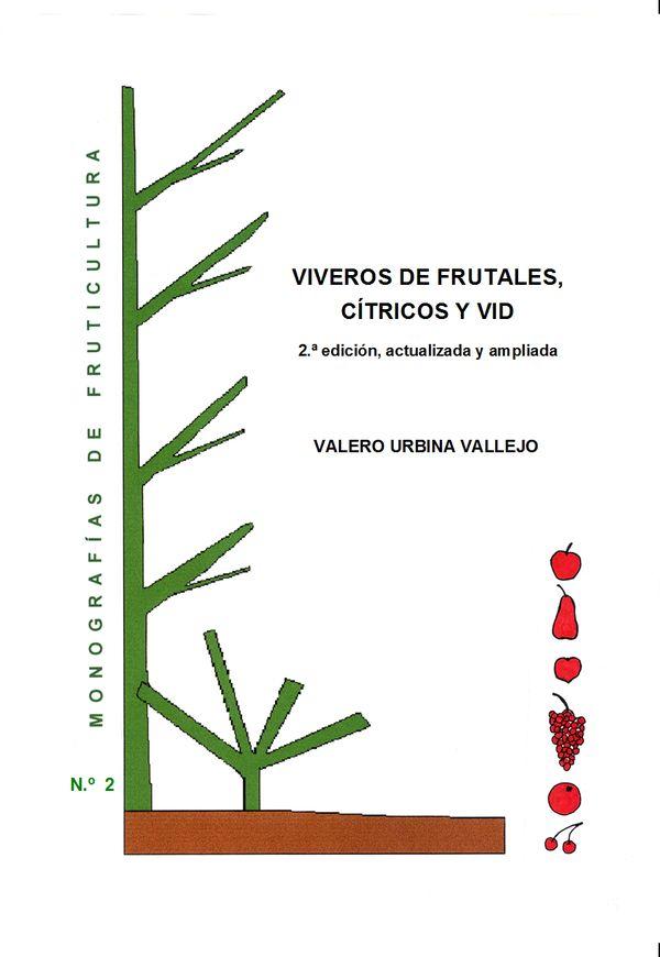 N.º 2. Viveros de frutales, cítricos y vid