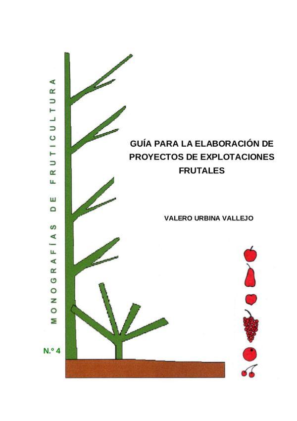N.º 4. Guía para la elaboración de proyectos de explotaciones frutales.