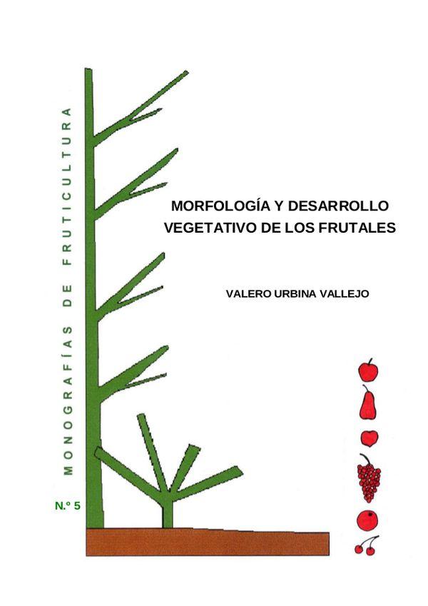 N.º 5. Morfología y desarrollo vegetativo de los frutales
