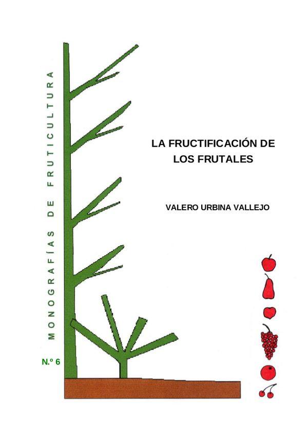 N.º 6. La fructificación de los frutales