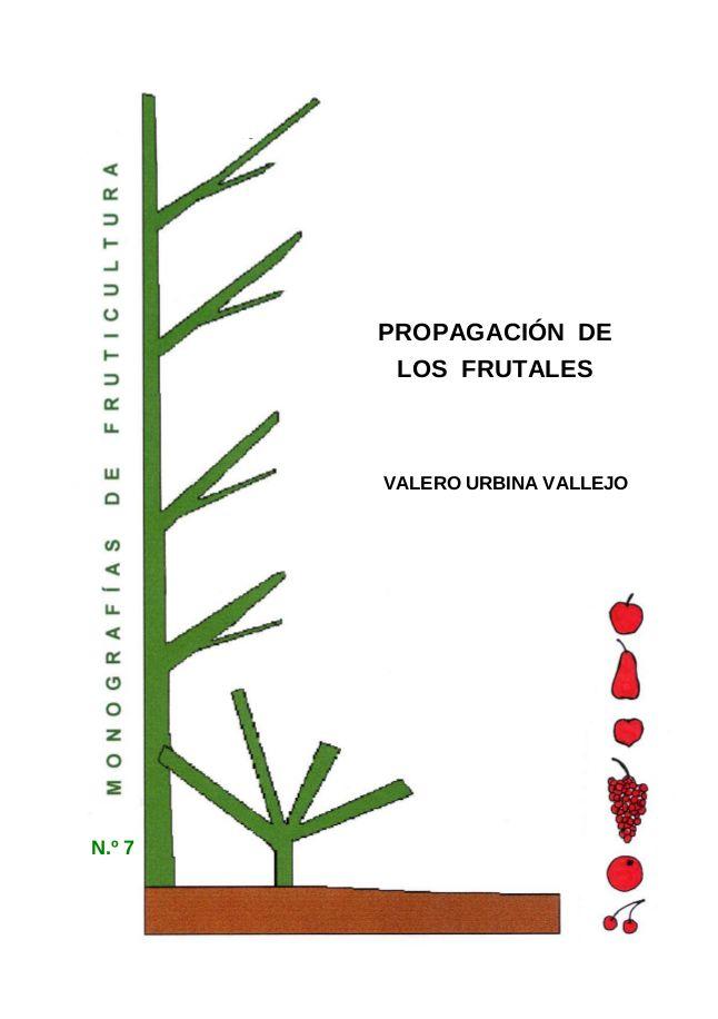 N.º 7. Propagación de los frutales