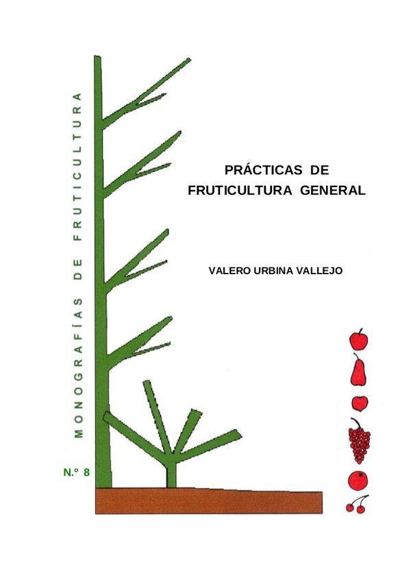 N.º 8. Prácticas de Fruticultura General